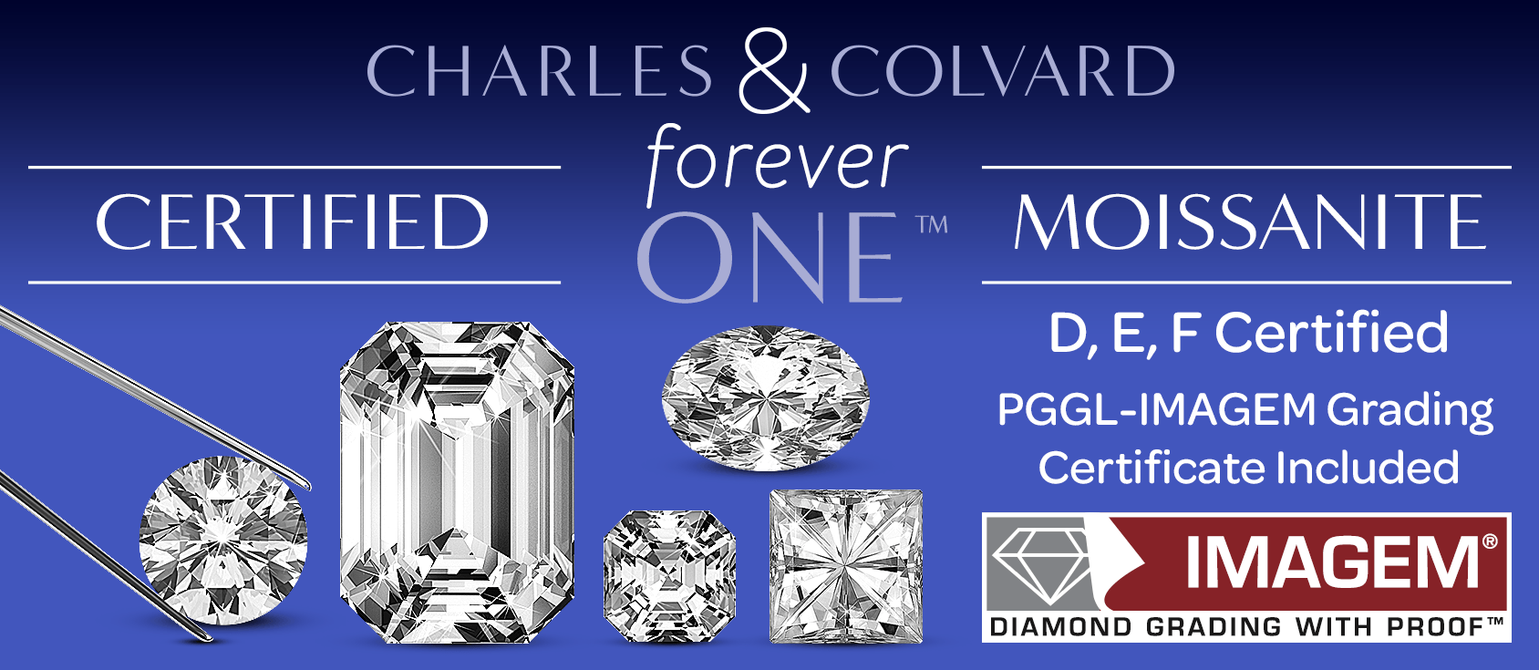 Charles Colvard Forever One Certified Moissanite Collection